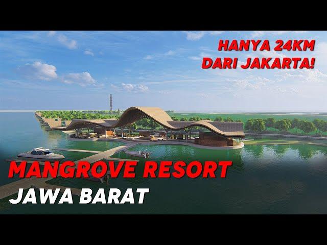 MANGROVE RESORT JAWA BARAT | HANYA 24KM DARI JAKARTA!