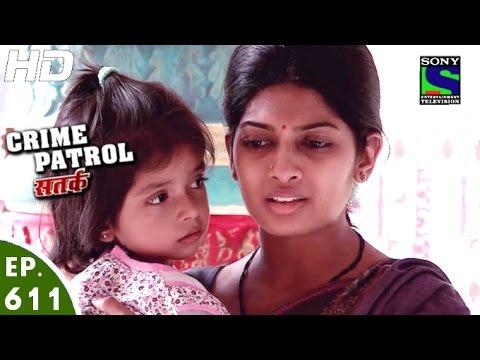 Crime Patrol - क्राइम पेट्रोल सतर्क - Dasi-2 - Episode 611 - 24th January, 2016