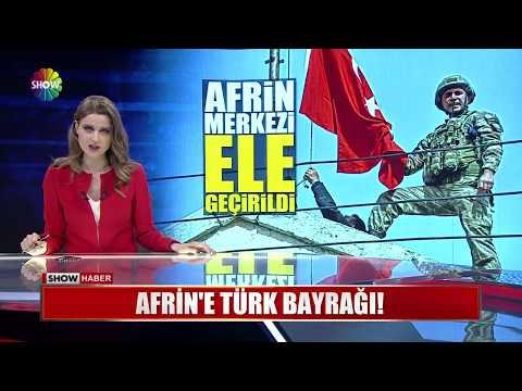 Afrin'e Türk Bayrağı!