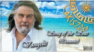 Vangelis - Song of the Seas / Oceanic (Full Length) HD1080p - by LAKIS720/17.03.2014