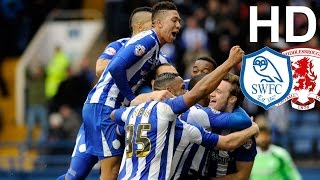 Sheffield Wednesday 2 Middlesbrough 0 | EXTENDED HIGHLIGHTS | HD
