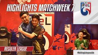 Match Highlights Reguler League Week 7