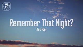 Remember That Night Sara Kays MP3
