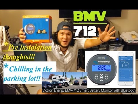 BMV 712 Victron Smart Battery Monitor Pt 1///Chilling in a Parking Lot!!