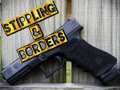 STIPPLING & BORDERS: HOW TO GUIDE FOR GLOCK FRAMES!
