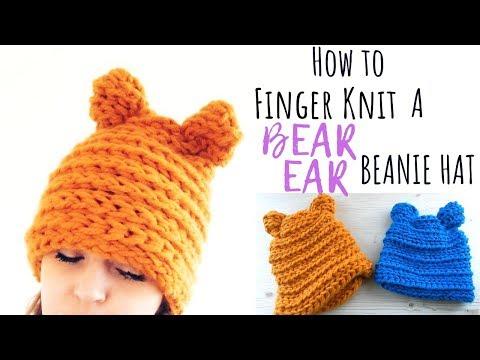 ffa25ca08 HOW TO FINGER KNIT A BEAR EAR BEANIE HAT - FREE TUTORIAL - YouTube