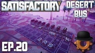 Building a Steel Factory  Satisfactory Desert Bus Ep#20