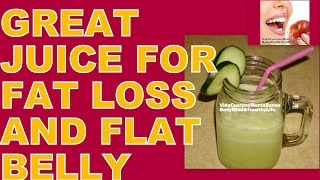 GREAT JUICE RECIPE FOR FAT LOSS AND FLAT BELLY ~DETOX