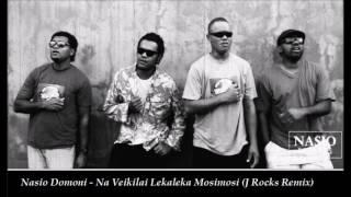 Nasio Domoni - Na Veikilai Lekaleka Mosimosi ( J Rocks Remix )