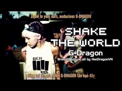 [HDVN][Engsub+Vietsub] Shake The World @ G-Dragon{2nd album Coup D'etat}