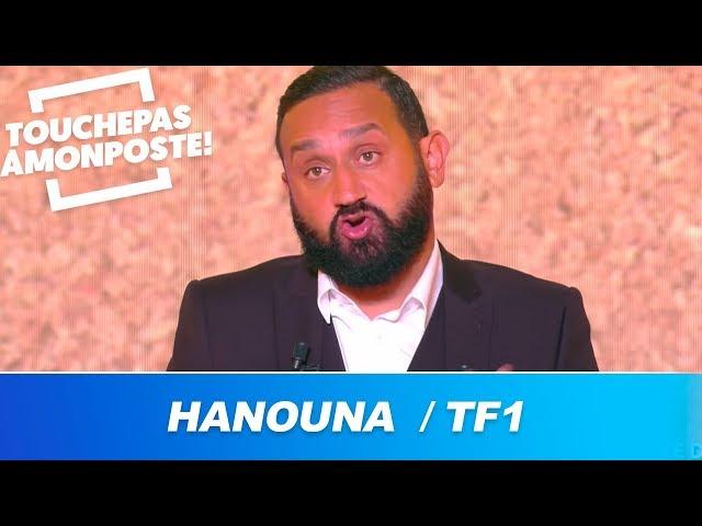 Cyril Hanouna revient sur ses déclarations envers TF1