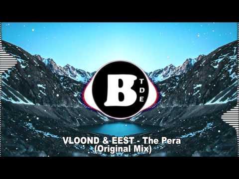 VLOOND & EEST - The Pera (Original Mix)