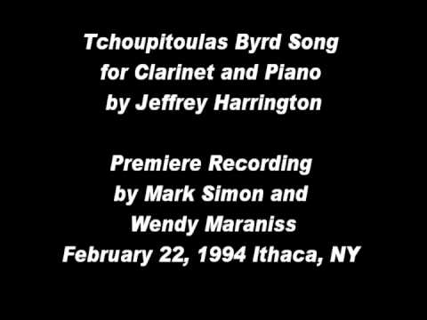 Tchoupitoulas Byrd Song for Clarinet and Piano by Jeffrey Harrington