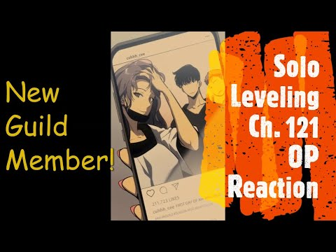 Solo Leveling Chapter 121 : New Guild Member! - OP Reaction & Review