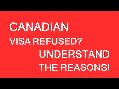 How to find real reasons for refusal. Immigration and visas to Canada