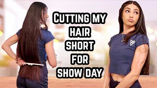 CUTTING MY HAIR SHORT.. GETTING READY FOR SHOW DAY