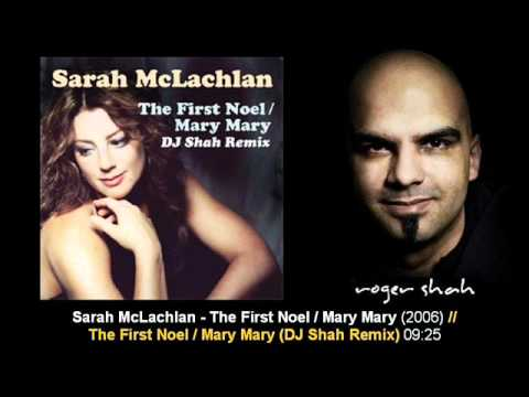 Sarah McLachlan  The First Noel  Mary Mary DJ Shah Remix