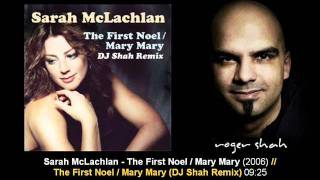sarah-mclachlan---the-first-noel-mary-mary-dj-shah-remix