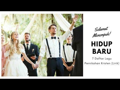 Selamat Menempuh Hidup Baru - 7 Daftar Lagu Pernikahan Kristen (Lirik)