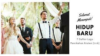 Download Mp3 Selamat Menempuh Hidup Baru - 7 Daftar Lagu Pernikahan Kristen  Lirik