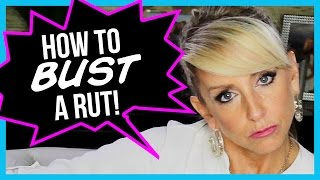 How To Get Out Of A Rut And Get Motivated
