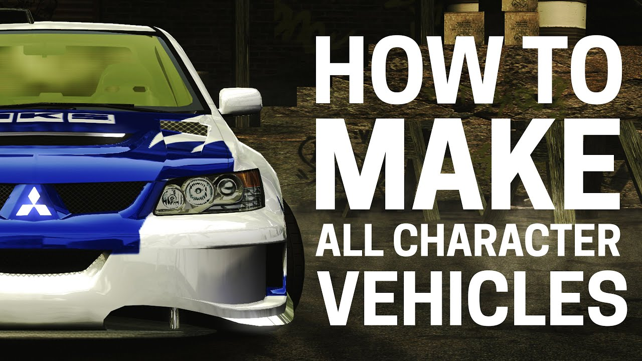 Need For Speed Most Wanted How To Make All Character Cars 4k