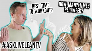 The Best Time To Workout   Body Shape Training   #AskLiveLeanTV Ep. 074