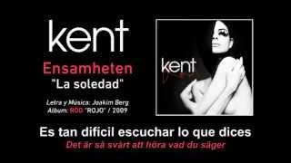 "KENT — ""Ensamheten"" (Subtítulos Español - Sueco)"