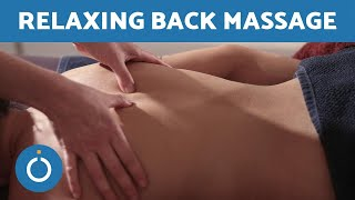 RELAXING BACK MASSAGE - All Over Back Techniques