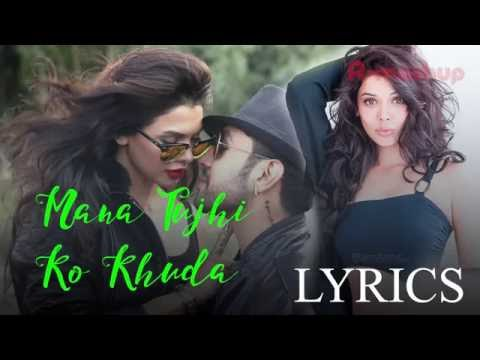 Mana Tujhi Ko Khuda Lyrics –Ishq ClickAnkit Tiwari