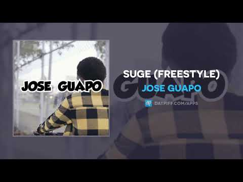 Jose Guapo - SUGE (Freestyle) (AUDIO)