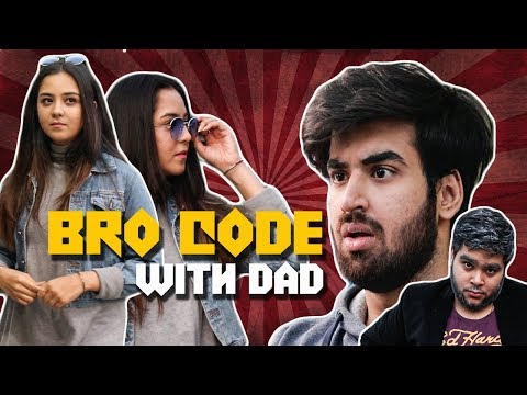 Bro Code With Dad || Abhishek Kapoor