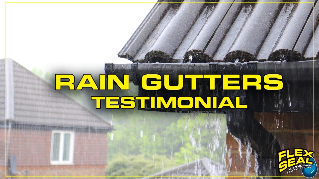 Customer Testimonial On Fixing Rain Gutters Flex Seal