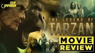 The Legend of Tarzan | Movie Review | Film Companion