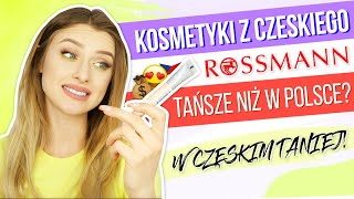 Kosmetyki z czeskiego Rossmanna dużo tańsze?!