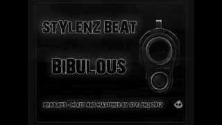 Stylenz Beat - Bibulous [Instrumental]