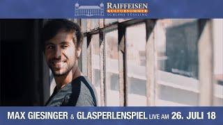 Doppelkonzert Max Giesinger & Glasperlenspiel // Kultursommer Schloss Tüssling 2018