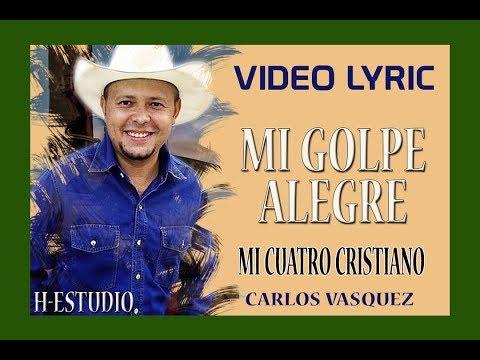 VIDEO LYRIC  CARLOS VASQUEZ  (H-Estudio)