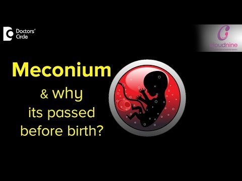 What is Meconium and why babies pass it before birth? Dr Piyush Jain