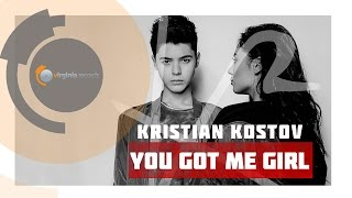 Kristian Kostov - You Got Me Girl
