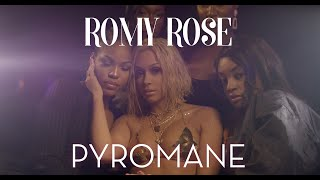 Romy Rose - Pyromane (Clip Officiel)
