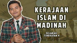 Izzue Islam Mengajar Kerajaan Islam Di Madinah (Sejarah Tingkatan 4)