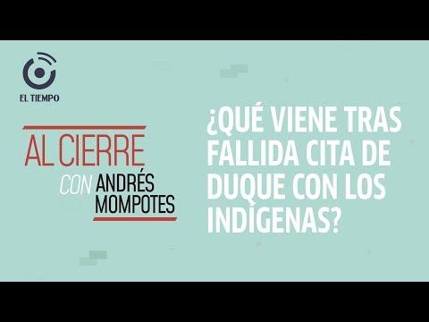 Duque descarta nueva cita con indígenas en Cauca | Al cierre