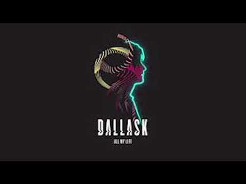Dallask - All my life (Lucas Guzman Remix)