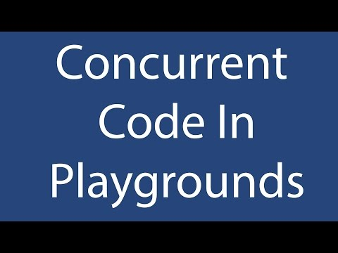 Concurrent Code In Playgrounds