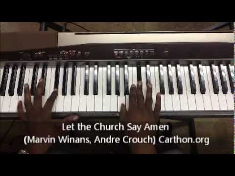 Let the Church Say Amen (Winans, Crouch) Lafayette Carthon Tutorial. Order Skype lessons or tutorial