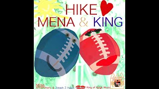 HIKE BY MENA AND KING