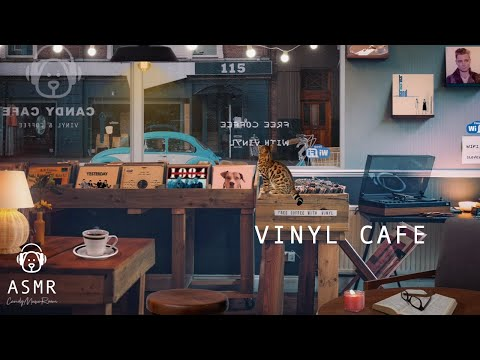 Vinyl Records & Cafe Ambience, Jazz Music - Coffee Shop Sounds, Cafe ASMR, Record Store Ambience