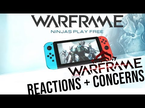 WARFRAME ON THE SWITCH: REACTIONS AND CONCERNS