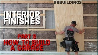 How to Build a Garage #8 Insulation, ceiling, wall finishes